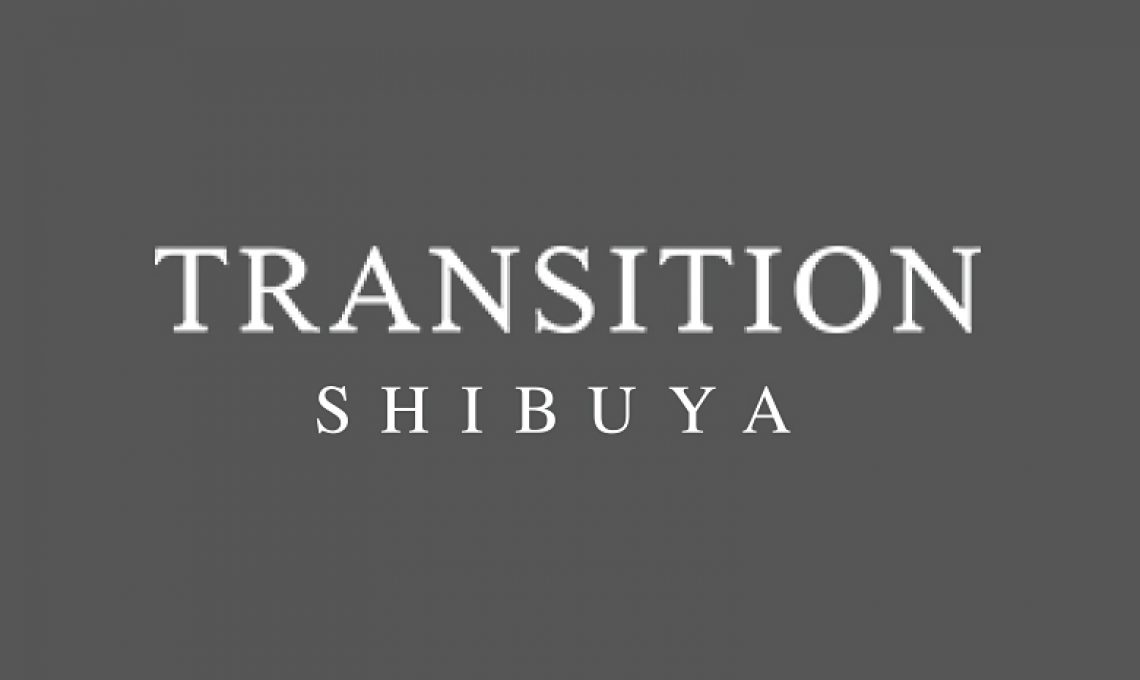 TRANSITION 渋谷店 休店のお知らせ